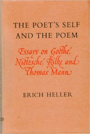 the poet s self and the poem essays on goethe nietzsche rilke  162057