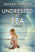 Undressed At Sea (Drew Stirling #2)