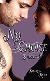 No Choice saison 1 by Sharon Kena
