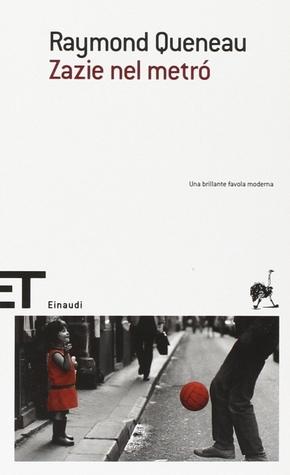Zazie nel metró by Raymond Queneau
