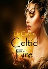 Celtic Fire (Highland Celts Series, #1)