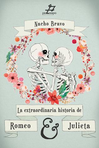 La extraordinaria historia de Romeo y Julieta
