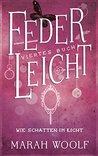 Wie Schatten im Licht by Marah Woolf