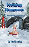 Holiday Hangover by Kathi Daley