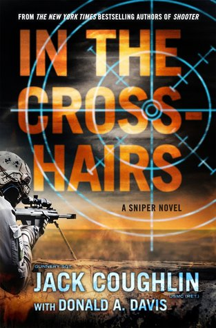 In the crosshairs kyle swanson sniper 10 by jack coughlin 31450627 fandeluxe Epub