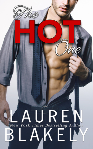 Cover Reveal | The Hot One by Lauren Blakely