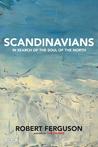 Scandinavians by Robert Ferguson
