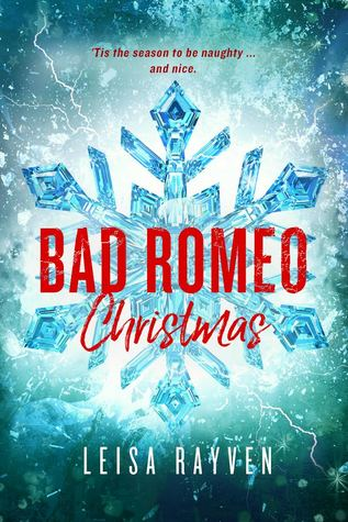 Bad Romeo Christmas: A Starcrossed Anthology (Starcrossed, #4)