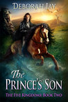 The Prince's Son (The Five Kingdoms #2)