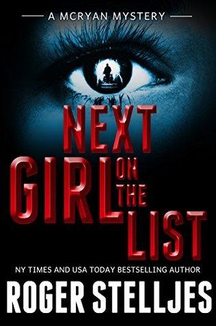 Next Girl On The List (McRyan Mystery, #6)