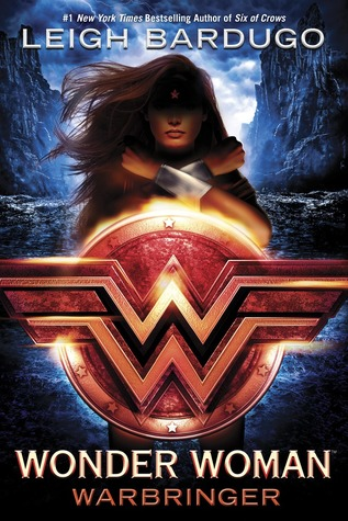 Wonder Woman : Warbringer by Leigh Bardugo