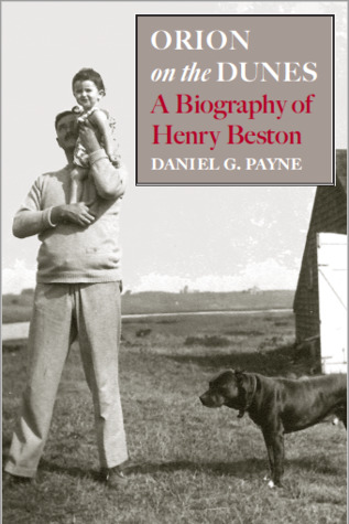 Orion on the Dunes: A Biography of Henry Beston