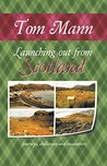 Launching out from Scotland: Journeys, Challenges and Encounters