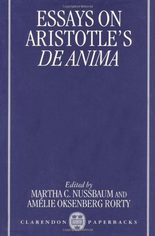 essays on aristotle s de anima by martha c nussbaum