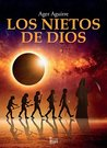 Los nietos de Dios by Ager Aguirre