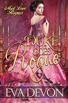 Duke Goes Rogue (Must Love Rogues, #3)