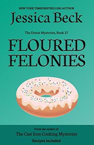 Floured Felonies (Donut Shop Mystery #27)