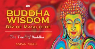 Buddha Wisdom Cards: Divine Masculine: The Truth of Buddha