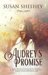 Audrey's Promise by Susan Sheehey