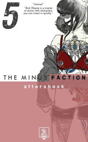 Aftershock (The Minus Faction #5)