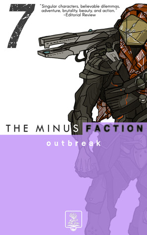 Outbreak (The Minus Faction, #7)