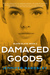Damaged Goods (Blank Slate, #2)