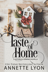A Taste of Home by Annette Lyon