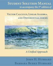 Student Solution Manual for 5th edition of Vector Calculus, Linear Algebra, and Differential Forms: A Unified Approach