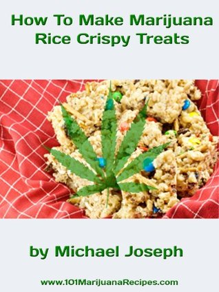How To Make Marijuana Rice Crispy Treats