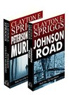 Johnson Road Saga Two Book Bundle by Clayton E. Spriggs