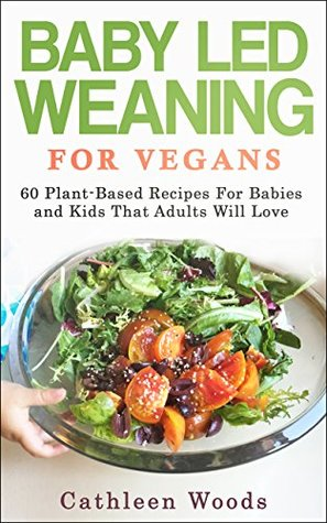 Baby led weaning for vegans 60 plant based recipes for babies and 32948469 forumfinder Choice Image