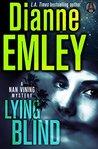 Lying Blind: A Nan Vining Mystery #6