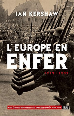 Europe en enfer (1914-1949) (L') (L'Univers historique)