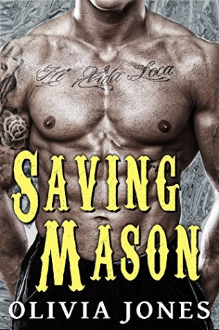 Saving Mason by Olivia Jones