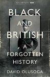 Black and British by David Olusoga