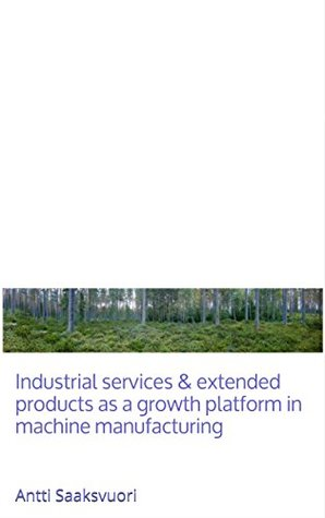 Industrial services & extended products as a growth platform in machine manufacturing: Antti Saaksvuori