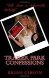 Trailer Park Confessions