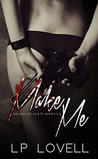 Make Me (Kiss of Death, #0.5)