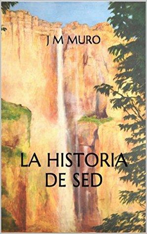 La historia de Sed