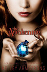 The Awakening by Kelley Armstrong