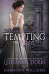 Tempting the Rival (Scandals and Spies, #3)