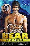 Tech Bear (Bear Patrol, #4)