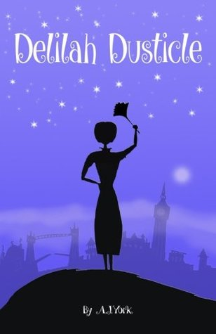 Delilah Dusticle (Delilah Dusticle, #1)