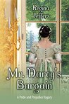 Mr. Darcy's Bargain by Regina Jeffers