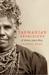 Tasmanian Aborigines, A History Since 1803
