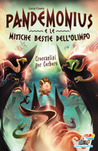 Pandemonius e le mitiche bestie dell'Olimpo 2 by Lucy Coats