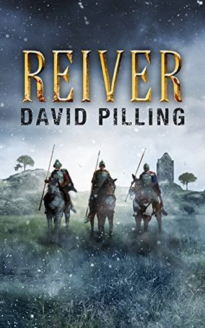 Reiver (Border Reiver, #1)