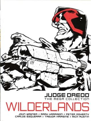 Wilderlands (Judge Dredd: The Mega Collection, #39)