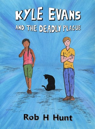 Kyle Evans and the Deadly Plague (Kyle Evans #2)