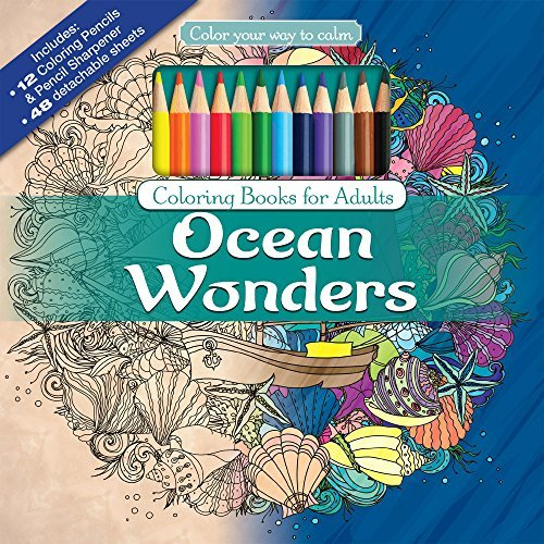 Ocean Wonders Adult Coloring Book Set With Colored Pencils And Pencil Sharpener Included: Color Your Way To Calm